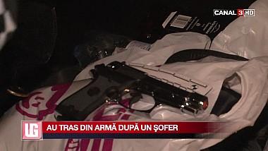 Au tras din armă după un şofer